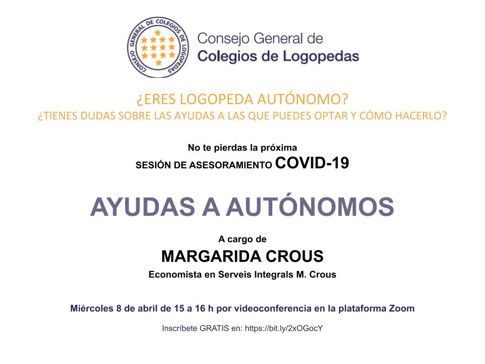 Sesión gratuïta de asesoramiento COVID-19: AYUDAS A AUTÓNOMOS, a cargo de Margarida Crous, economista