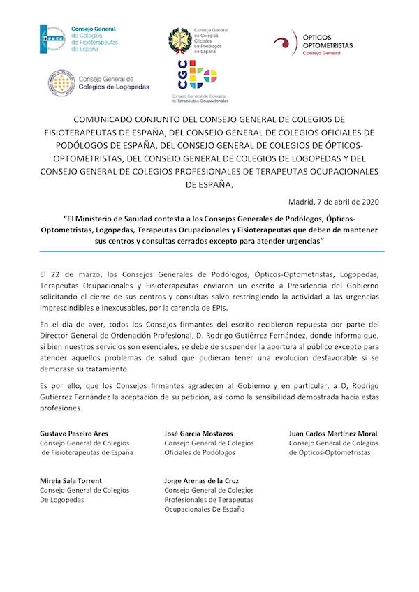 EL MINISTERIO DE SANIDAD CONTESTA A LOS CONSEJOS GENERALES DE PODÓLOGOS, ÓPTICOS-OPTOMETRISTAS, LOGOPEDAS, TERAPEUTAS OCUPACIONALES Y FISIOTERAPEUTAS QUE DEBEN DE MANTENER SUS CENTROS Y CONSULTAS CERRADOS EXCEPTO PARA ATENDER URGENCIAS