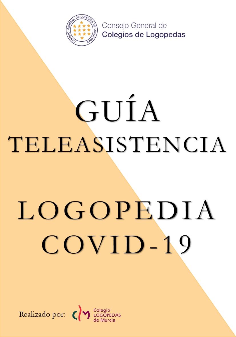 GUÍA DE TELEASISTENCIA EN LOGOPEDIA - COVID-19