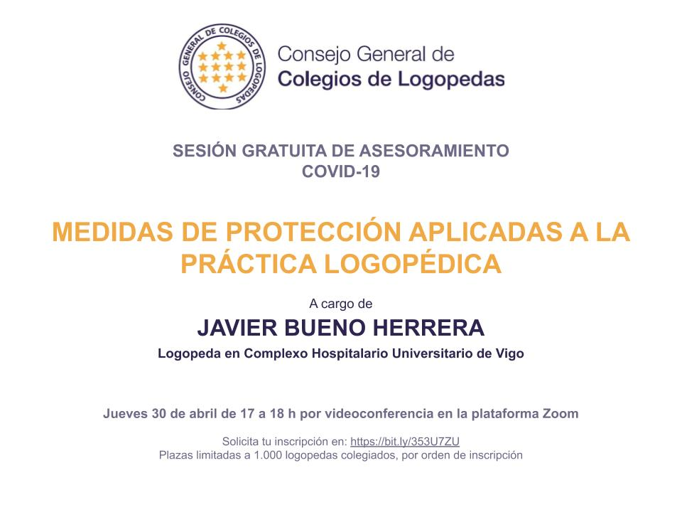NUEVA SESIÓN GRATUITA DE ASESORAMIENTO COVID-19: MEDIDAS DE PROTECCIÓN APLICADAS A LA PRÁCTICA LOGOPÉDICA, A CARGO DE JAVIER BUENO